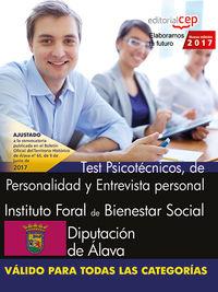 TEST PSICOTECNICOS - INSTITUTO FORAL DE BIENESTAR SOCIAL - DIPUTACION DE ALAVA - TEST PSICOTECNICOS, DE PERSONALIDAD Y ENTREVISTA PERSONAL