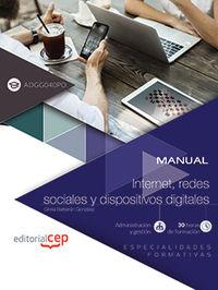 CP - MANUAL - INTERNET, REDES SOCIALES Y DISPOSITIVOS DIGITALES (ADGG040PO) . ESPECIALIDADES FORMATIVAS