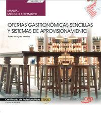 CP - MANUAL - OFERTAS GASTRONOMICAS SENCILLAS Y SISTEMAS DE APROVISIONAMIENTO (MF0259_2) - CERTIFICADOS DE PROFESIONALIDAD - COCINA (HOTR0408)