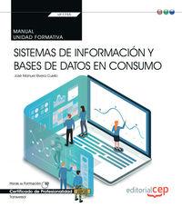 CP - MANUAL - SISTEMAS DE INFORMACION Y BASES DE DATOS EN CONSUMO (TRANSVERSAL: UF1755) - CERTIFICADOS DE PROFESIONALIDAD