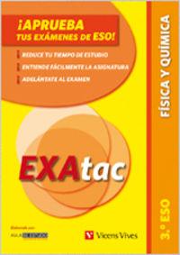 ESO 3 - EXATAC - FISICA I QUIMICA