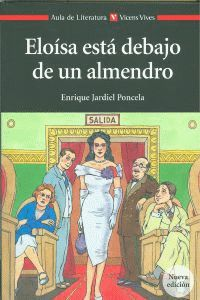 Eloisa Esta Debajo De Un Almendro - Enrique Jardiel Poncela