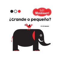 Baby Montessori ¿grande O Pequeño? Vvkids) - Agnese Baruzzi