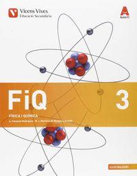 ESO 3 - FISICA I QUIMICA (3.1-3.2) (BAL)