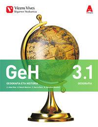 DBH 3 - GEOGRAFIA ETA HISTORIA (3.1-3.2) (PV) - 3D IKASGELA