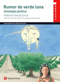 RUMOR DE VERDE LUNA - ANTOLOGIA POETICA (FEDERICO GARCIA LORCA)