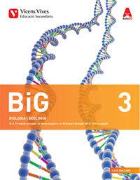 ESO 3 - BIG (BIOLOGIA I GEOLOGIA) (BAL) - AULA 3D + ATLES ANATOMIA