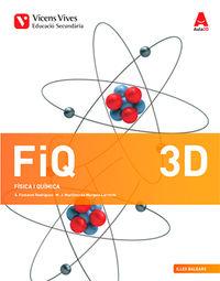 ESO 3 - FISICA I QUIMICA QUAD DIVERSITAT (BAL) (CATALAN) - AULA 3D