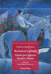 ROMANCERO GITANO / LLANTO POR IGNACIO SANCHEZ MEJIAS