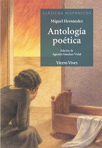 Antologia Poetica (miguel Hernandez) - Miguel Hernandez