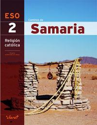 ESO 2 - RELIGION - CAMINOS DE SAMARIA (AND)