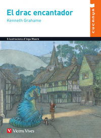 El drac encantador - Kenneth Grahame / Inga Moore (il. )
