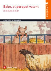 Babe, El Porquet Valent - D. King-Smith