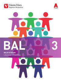 DBH 3 - BALIO ETIKOAK (PV) - 3D IKASGELA