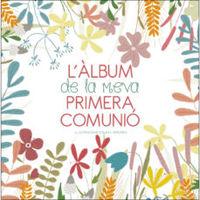 L'ALBUM DE LA MEVA PRIMERA COMUNIO