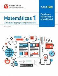 ESO 1 - MATEMATICAS - MAT PRO - FUNCIONES, ESTADISTICA Y PROBABILIDAD