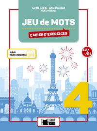 ESO 4 - FRANCES - JEU DE MOTS 4 CAHIER