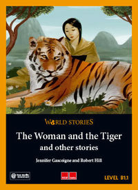 WOMAN AND THE TIGER AND OTHER STORIES, THE