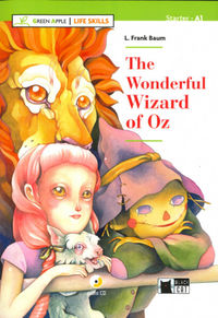 STARTER (A1) - WONDERFUL WIZARD OF OZ, THE (+CD LIFE SKILLS)