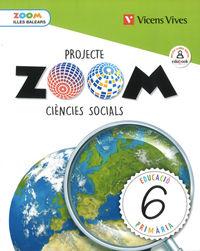 EP 6 - CIENCIES SOCIALS (BAL) - ZOOM
