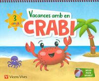 3 ANYS - VACANCES AMB EN CRABI