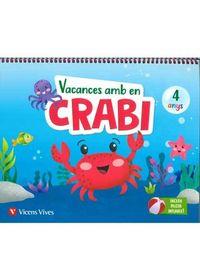 4 ANYS - VACANCES AMB EN CRABI