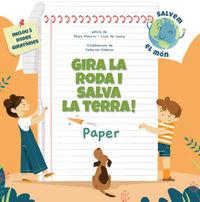 Gira La Roda I Salva La Terra! Paper - Paolo Mancini / Luca De Leone / Federica Fabbian (il. )