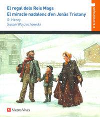 REGAL DEL REIS MAGS, EL / MIRACLE NADALENC D'EN JONAS TRISTANY, EL