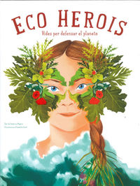 Eco Herois - Federica Magrin / Isabella Grott (il. )
