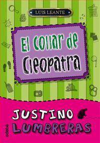 JUSTINO LUMBRERAS 3 - EL COLLAR DE CLEOPATRA