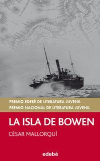 La isla de bowen - Cesar Mallorqui