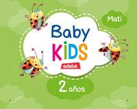 2 YEARS - BABY KIDS
