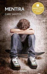mentira (premio edebe literatura juvenil 2015) - Care Santos