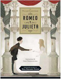 Romeo Y Julieta - William Shakespeare / Iban Barrenetxea (il. )