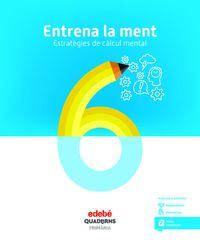 EP 6 - ENTRENA LA MENT - ESTRATEGIES DE CALCUL MENTAL 6