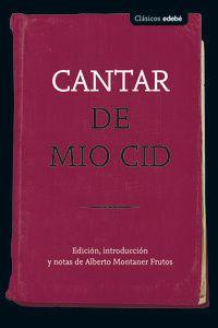Cantar De Mio Cid - Aa. Vv.