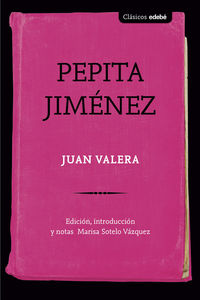 Pepita Jimenez - Juan Valera