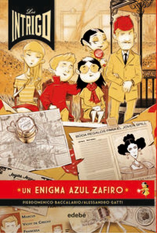 INTRIGO, LOS 1 - UN ENIGMA AZUL ZAFIRO