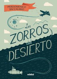 ZORROS DEL DESIERTO, LOS