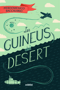 GUINEUS DEL DESERT, LES