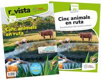 EP 3 - C. NATURALESA (CAT) - CINC ANIMALS EN RUTA - ECOSISTEMES DEL NOSTRE ENTORN (PROYECTOS)