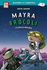 MAYRA BROCOLI 2 - L'ESTRELLA INVISIBLE
