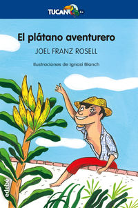 PLATANO AVENTURERO, EL