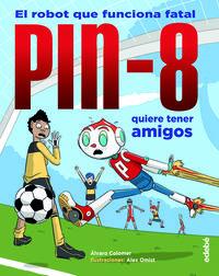 PIN-8 QUIERE TENER AMIGOS