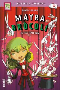 MAYRA BROCOLI 3 - EL MAG SENSE NOM
