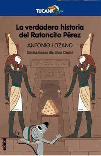 VERDADERA HISTORIA DEL RATONCITO PEREZ, LA
