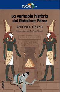 VERITABLE HISTORIA DEL RATOLINET PEREZ, LA