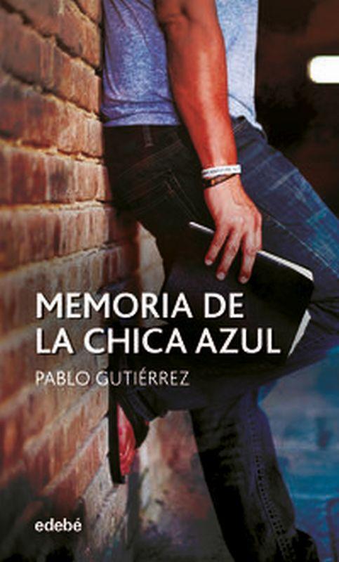 memoria de la chica azul - Pablo Gutierrez Dominguez