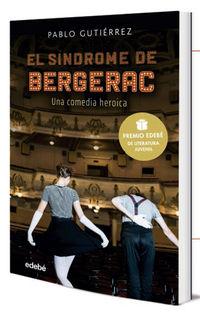 SINDROME DE BERGERAC, EL (PREMIO EDEBE DE LITERATURA JUVENIL 2021)