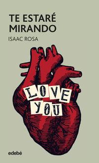 te estare mirando - Isaac Rosa